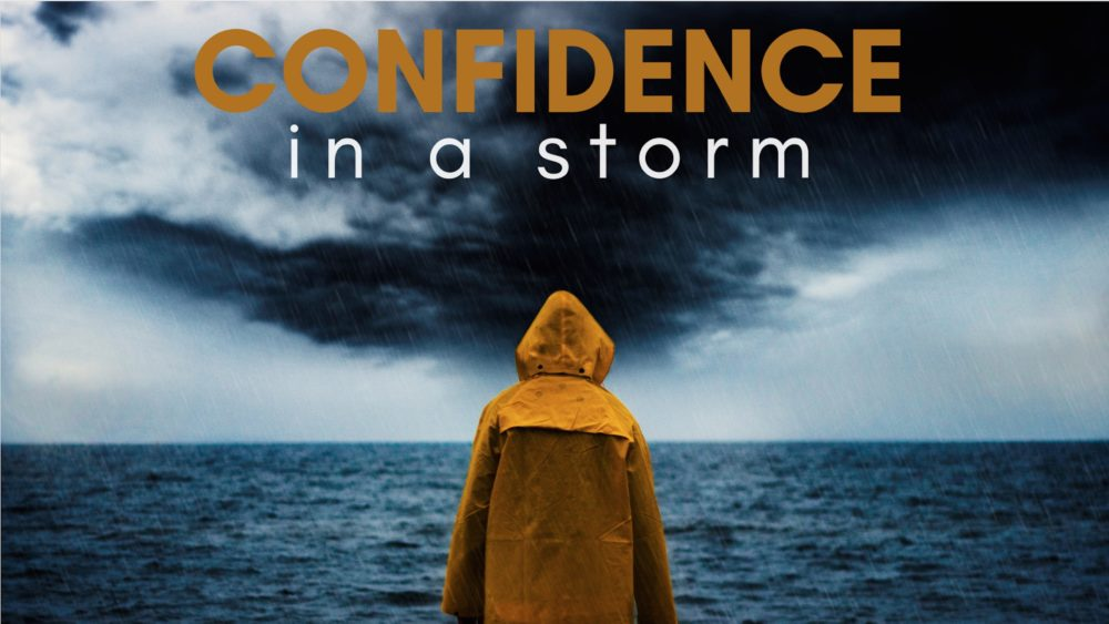 Confidence In A Storm